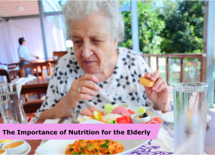 The Importance of Nutrition for the Elderly