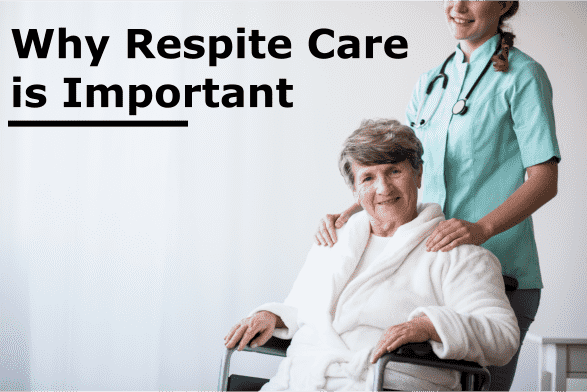 Why Respite Care is Important